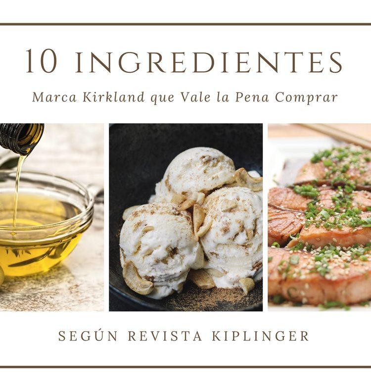10 Ingredientes Kirkland que Vale la Pena Comprar