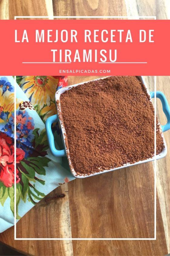 La Mejor Receta de Tiramisu en Internet y punto. Best Tiramisu Recipe on internet, period. www.ensalpicadas.com