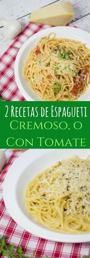 2 Recetas de Espagueti, una con salsa cremosa de parmesano y ajo, y la otra de tomate y albahaca fresca.