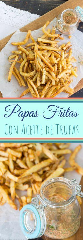 Receta deliciosa de Papas Fritas con Especias y Aceite de Trufas.