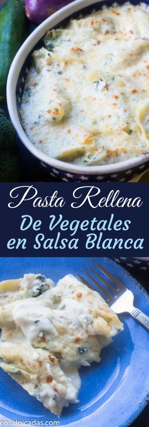 Receta de pasta rellena (en lugar de lasaña) con vegetales en salsa blanca.