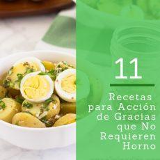 11 Recetas para Acción de Gracias que no requieren horno