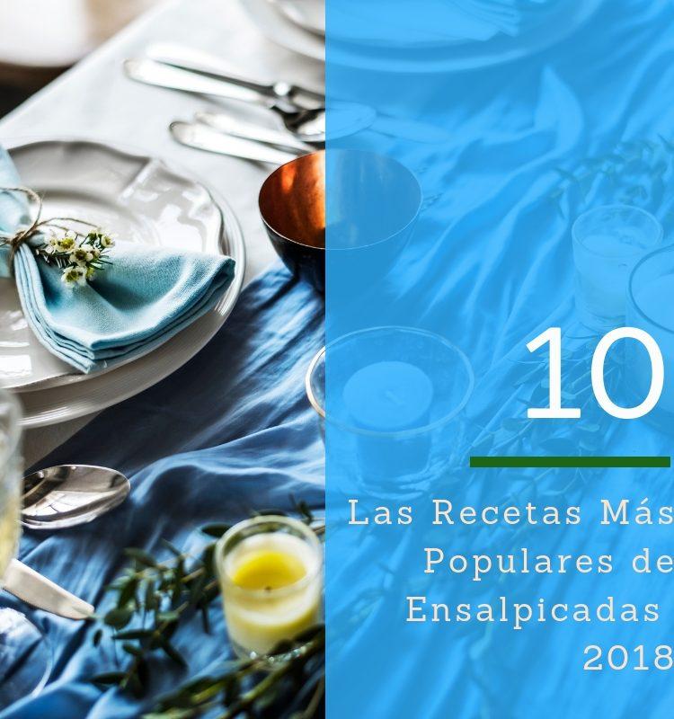 10 recetas populares de Ensalpicadas.com
