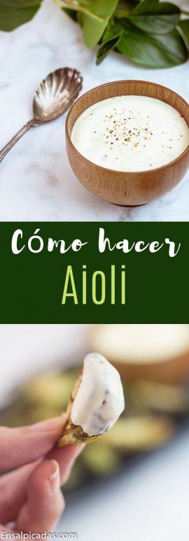 Cómo hacer Aioli fácilmente receta