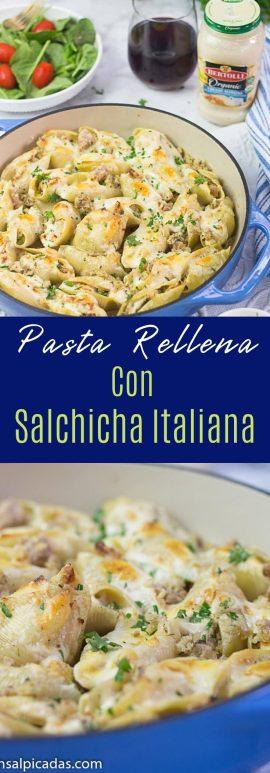 Pasta rellena con salsa blanca alfredo y salchicha italiana.