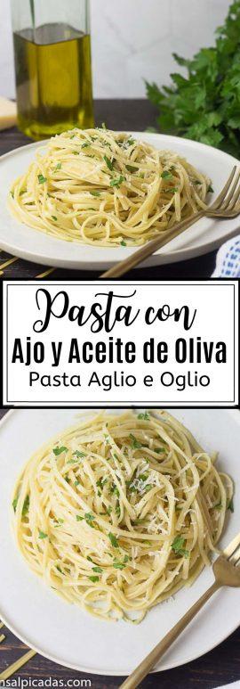 Receta de Pasta con Salsa de Ajo y Aceite de Oliva (Aglio e Olio)